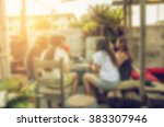 blurred background in coffee... | Shutterstock . vector #383307946