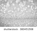 silver glitter bokeh texture... | Shutterstock . vector #383451508
