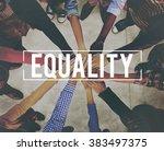 equality uniformity fairness... | Shutterstock . vector #383497375