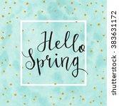 hello spring card. calligraphy...   Shutterstock .eps vector #383631172