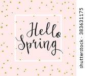 hello spring card. calligraphy... | Shutterstock .eps vector #383631175