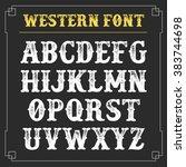 Western Retro Alphabet. Vector...