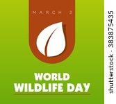 world wildlife day. march 3.... | Shutterstock .eps vector #383875435