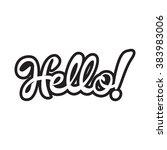 hello handwritten calligraphy.... | Shutterstock .eps vector #383983006