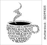 coffee mug  coffee words ... | Shutterstock .eps vector #38399305