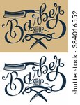 logotype for barbershop | Shutterstock .eps vector #384016552
