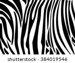 zebra print. zebra stripes... | Shutterstock .eps vector #384019546