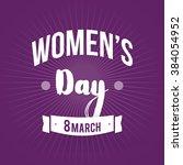 international women's day. 8... | Shutterstock .eps vector #384054952