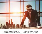 Stock photo businessman developing a project using virtual reality goggles the concept of technologies of the 384129892