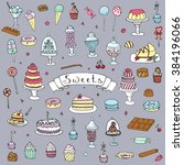 hand drawn doodle sweets set... | Shutterstock .eps vector #384196066