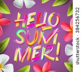 hello summer  holiday colorful... | Shutterstock .eps vector #384256732