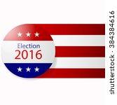 badge election 2016. icon  coin ... | Shutterstock .eps vector #384384616