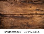 wood background texture stained ... | Shutterstock . vector #384426316