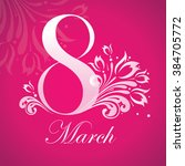 8 march women day card colorful ... | Shutterstock .eps vector #384705772