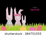 easter origami rabbits family... | Shutterstock . vector #384751555