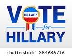 vote for hillary clinton... | Shutterstock .eps vector #384986716