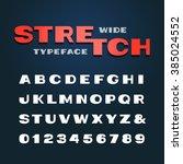 wide font. vector alphabet with ... | Shutterstock .eps vector #385024552