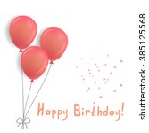birthday card with pink balloons | Shutterstock .eps vector #385125568