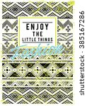 ethnic patterns with slogan on... | Shutterstock .eps vector #385167286