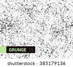 vector grunge texture. abstract ... | Shutterstock .eps vector #385179136