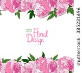 pink hand drawn peonies border... | Shutterstock .eps vector #385231696