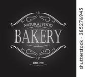 vintage monochrome bakery... | Shutterstock .eps vector #385276945