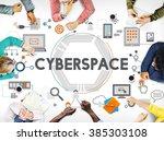 cyberspace technology global... | Shutterstock . vector #385303108