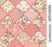 seamless floral patchwork... | Shutterstock .eps vector #385338886