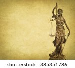 Statue Of Justice On Old Paper...