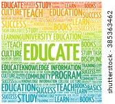 educate word cloud  education... | Shutterstock .eps vector #385363462