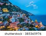 sun set in  positano village at ...   Shutterstock . vector #385365976