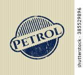 petrol rubber stamp with grunge ... | Shutterstock .eps vector #385529896