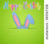 happy easter card with rabbit... | Shutterstock .eps vector #385567108