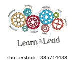 gears and learn and lead... | Shutterstock .eps vector #385714438