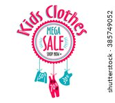 sale label for clothing kids... | Shutterstock .eps vector #385749052