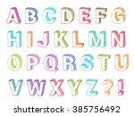 alphabet set 3d form hand drawn....   Shutterstock . vector #385756492