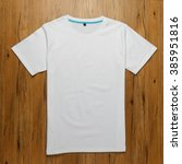white t shirt | Shutterstock . vector #385951816
