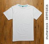white t shirt | Shutterstock . vector #385951816