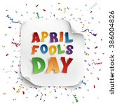 april fool's day background... | Shutterstock .eps vector #386004826