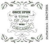 Once Upon A Time All Food Was...