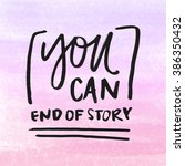 you can do it poster. hand... | Shutterstock . vector #386350432
