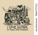 """design """"i love alcohol and... 