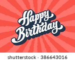 happy birthday lettering text | Shutterstock .eps vector #386643016