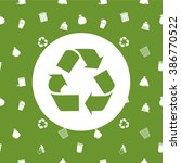 recycle and environmental... | Shutterstock .eps vector #386770522