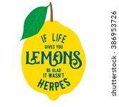 motivation quote about lemons.... | Shutterstock .eps vector #386953726
