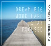 inspirational motivating quote. ... | Shutterstock . vector #387301402