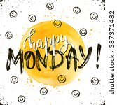 happy monday text hand drawn... | Shutterstock .eps vector #387371482