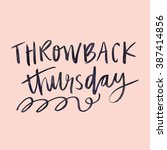 throwback thursday quote. quote ...   Shutterstock . vector #387414856