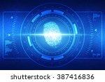 fingerprint scanning technology ... | Shutterstock . vector #387416836