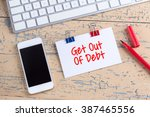 paper note with text get out of ... | Shutterstock . vector #387465556